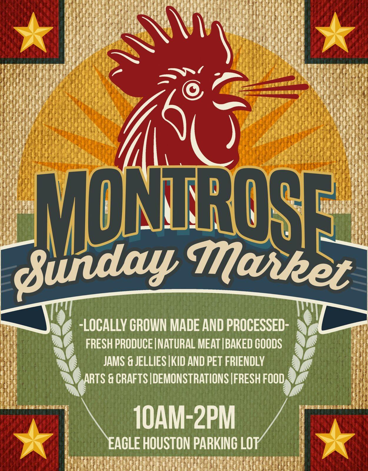 Sunday Montrose Market at Eagle Houston
