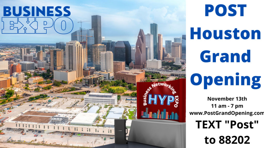 POST Houston Grand Opening